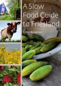 A slow food guide to Friesland