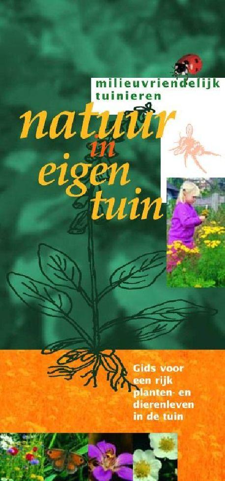Milieuvriendelijk tuinieren - Natuur in eigen tuin